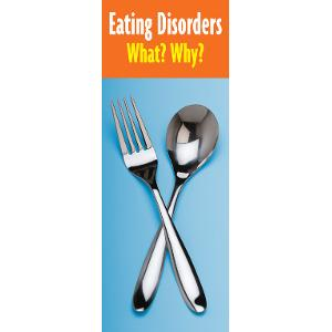 Eating Disorders: What? Why?