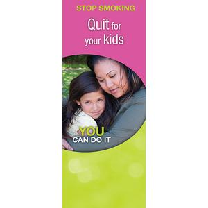 Stop Smoking: Quit for Your Kids (Bilingual)