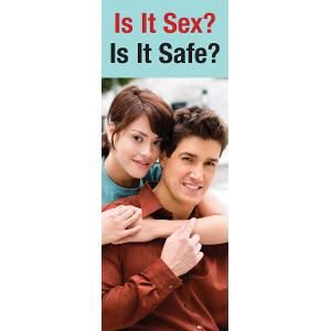 Is It Sex? Is It Safe?