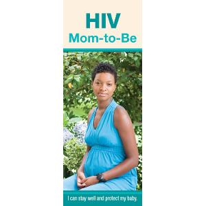 HIV: Mom-to-Be