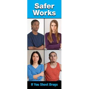 Safer Works, If You Shoot Drugs