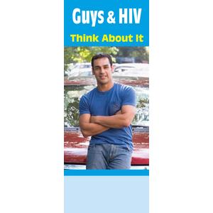 Guys & HIV Think About It (Bilingual)