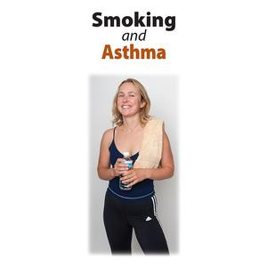 Smoking and Asthma