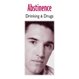 Abstinence: Drinking & Drugs