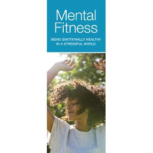 Mental Fitness: Be Emotionally Healthy