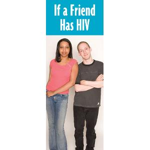 If a Friend Has HIV