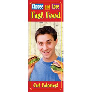Fast Food: Choose and Lose