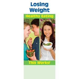 Losing Weight: Healthy Eating/Being Active