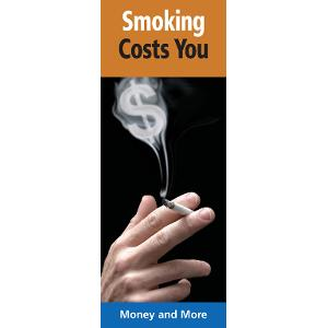 Smoking Costs You: Money and More