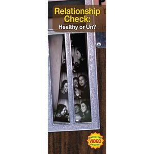 Relationship Check: Healthy or Un?