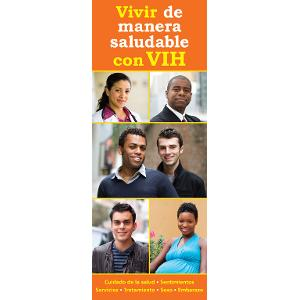 Living Healthy with HIV (Spanish)