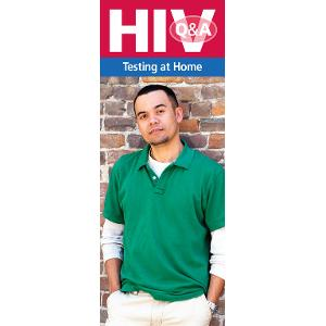 HIV Q&A: Testing at Home