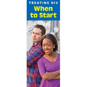 Treating HIV: When to Start