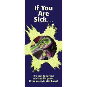 If You Are Sick...