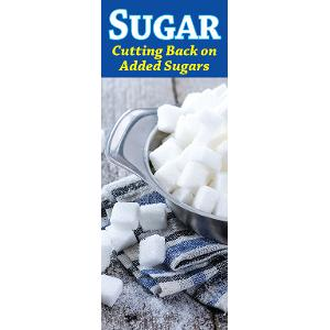 Sugar: Cutting Back on Added Sugars