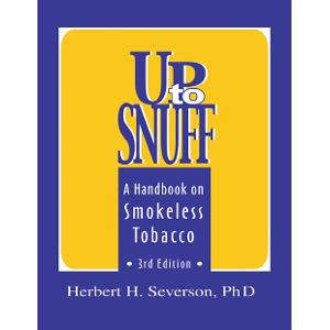 Up to Snuff: A Handbook on Smokeless Tobacco
