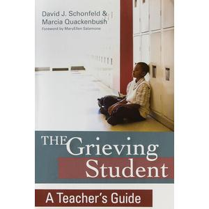 The Grieving Student: Teacher's Guide