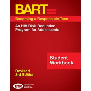 Becoming a Responsible Teen (BART) Student Workbook