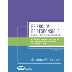 Be Proud! Be Responsible! 5th Edition Workbook