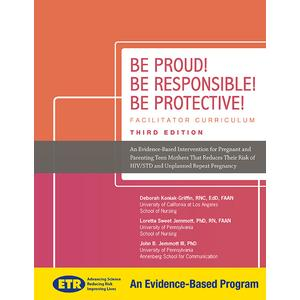 Be Proud! Be Responsible! Be Protective! 3rd Edition Basic