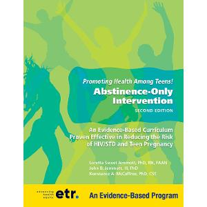 Promoting Health Among Teens! Abstinence Only, 2nd Edition,