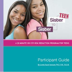 Sister to Sister TEEN: HIV/STI/Teen Pregnancy Participant Guide