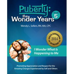 Puberty: The Wonder Years--Grade 5