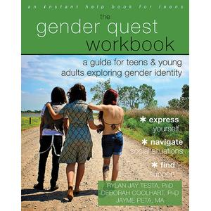 The Gender Quest Workbook: A Guide for Teens