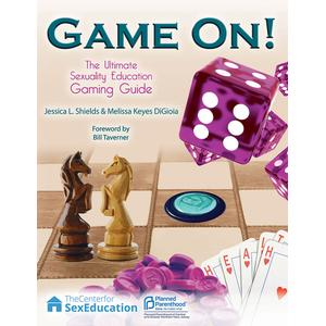 Game On! The Ultimate Sexuality Education Gaming Guide