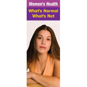 Women's Health: What's Normal, What's Not