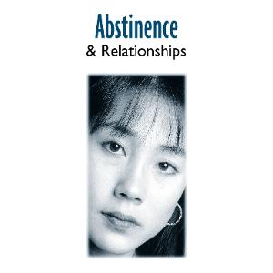 Abstinence & Relationships