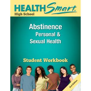 HealthSmart High School: Abstinence, Personal & Sexual Health Workbook