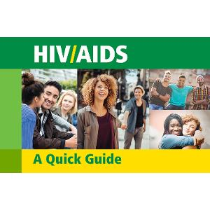 HIV/AIDS: A Quick Guide