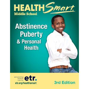 HealthSmart Middle School: Abstinence, Puberty & Personal Health Set, 3d Ed