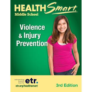 HealthSmart Middle School: Violence & Injury Prevention Set, 3d Ed