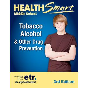 HealthSmart Middle School: Tobacco, Alcohol & Other Drug Prevention Set, 3d Ed