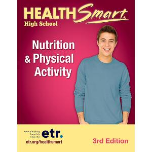 HealthSmart High School: Nutrition & Physical Activity Set, 3d Ed