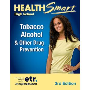 HealthSmart High School: Tobacco, Alcohol & Other Drug Prevention Set, 3d Ed
