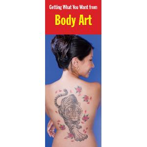 Getting What You Want from Body Art