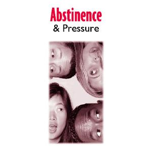 Abstinence & Pressure