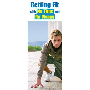Getting Fit with No Time and No Money