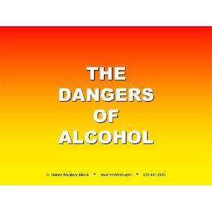 Dangers of Alcohol (PowerPoint)