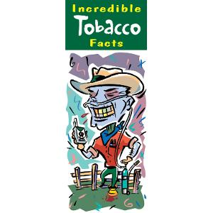 Tobacco Incredible Facts