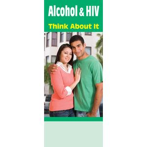 Alcohol & HIV Think About It (Bilingual)
