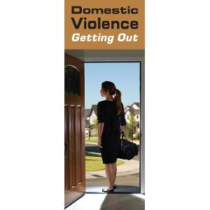 Domestic Violence: Getting Out