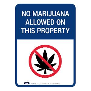 No Marijuana Allowed on This Property