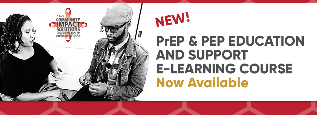 PrEP and PEP Education and Support E-Learning Course