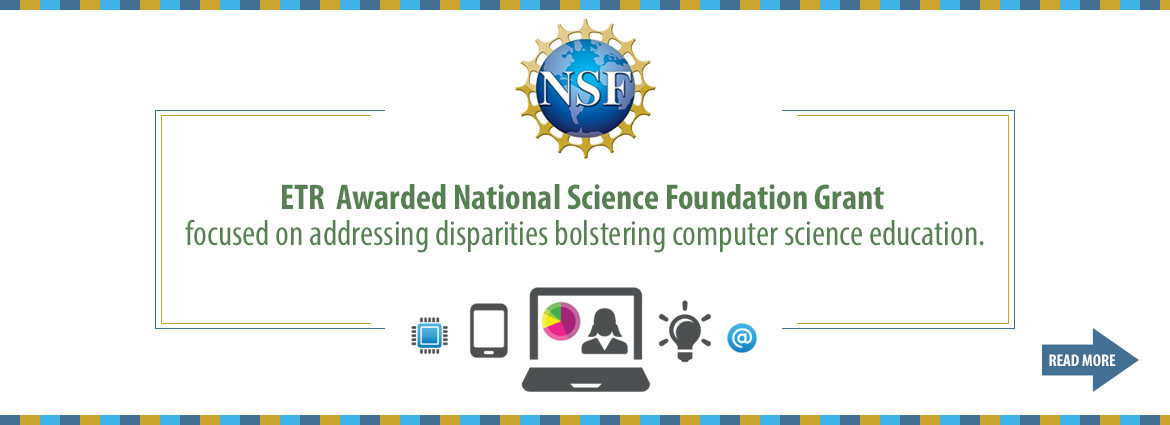 ETR and SCEF Win NSF Grant for Computer Science Education in Santa Cruz