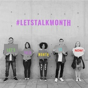 #LetsTalkMonth: Join In for Impact