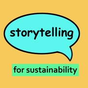 Storytelling for Sustainability: The Power to Inspire